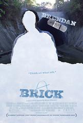 Brick Rian Johnson Brendan