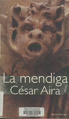 César Aira, La Mendiga