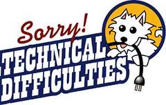 technicaldifficulties.jpg