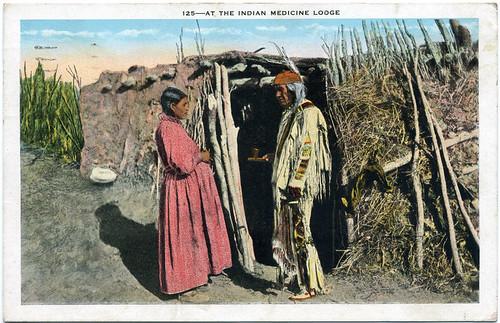Postcard:  At the Indian Medicine Lodge