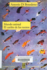 Antonio Di Benedetto, Mundo Animal