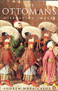The Ottomans: Dissolving Images