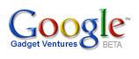 Google Gadget Ventures