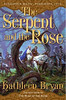 Serpent and the Rose, The