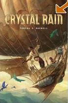 Crystal Rain (c) 2006 Tobias Buckell