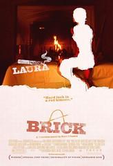 Brick Rian Johnson Laura
