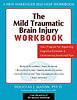 The Mild Traumatic Brain Injury Workbook