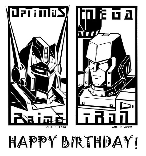 Happy Birthday Megatron & OptimusPrime