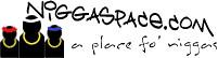 niggaspace