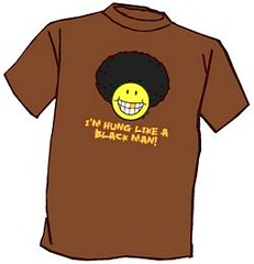 i'm hung like a black man t-shirt