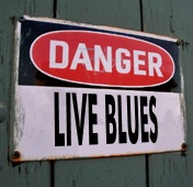 danger live blues