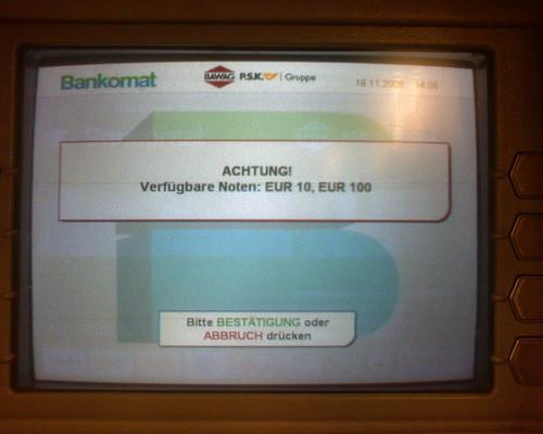 Bankomat-Warnung: 'Verfügabre Noten: 10 EUR, 100 EUR'