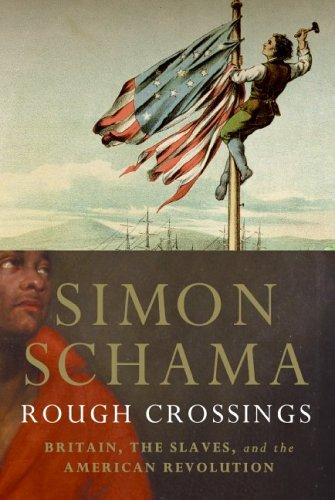Simon Schama, Rough Crossings