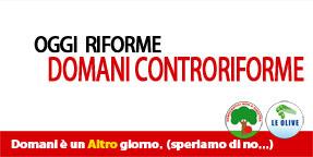 Oggi riforme - domani controriforme