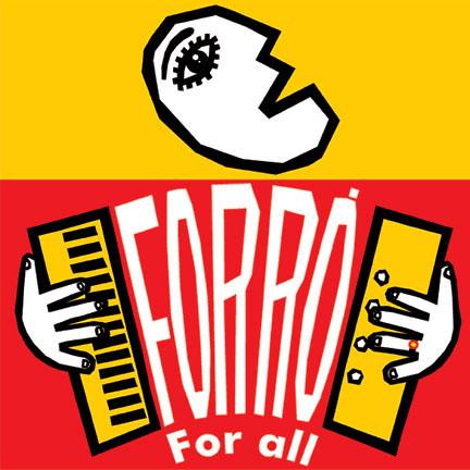 Logo forró for all. Er is een theorie die zegt dat forró is afgeleid van het Engelse 'for all'.