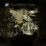 FOUNDATION HOPE: The Faded Reveries (Cold Meat Industry 2006)