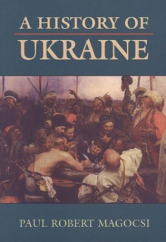 A History of Ukraine Magocsi Paul