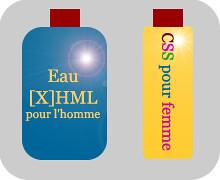Eau [X]HTML pour l'homme y CSS pur femme