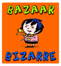 Bazaar Bizarre this Saturday!