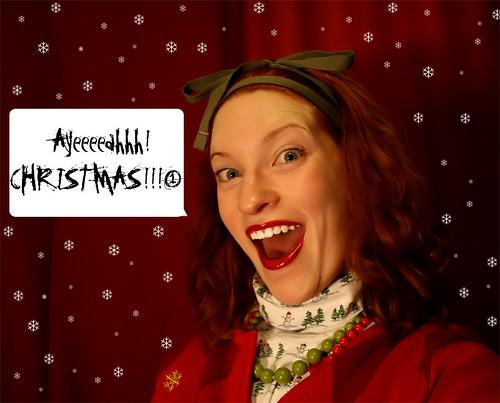 Ayeeeahhh Christmas!!!!1