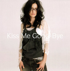 Kiss Me Good-Bye
