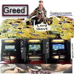 VLT-Greed