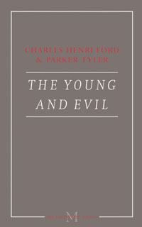 The Young and Evil by Charles Henri Ford & Parker Tyler