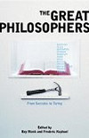 The Great Philosophers from Socrates to Turing | eds Ray Monk & Frederic Raphael »