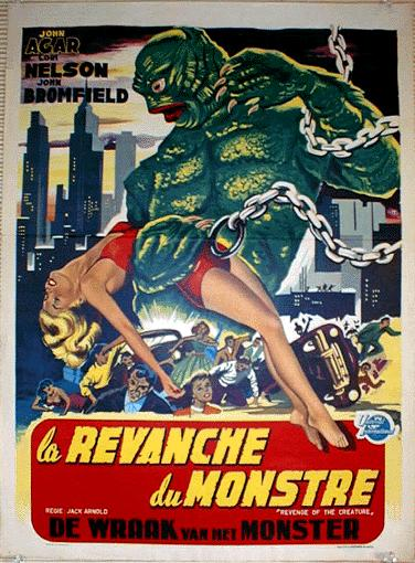 Revenge of the Creature (aka La Revanche du Monstre) (french)