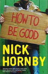 Nick Hornby - How to Be Good (2001)