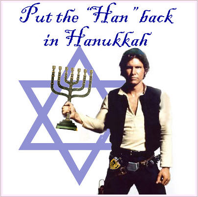 Putting the Han back in Hannukah