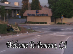 Welcome to Planned Parenthood Pomona ca photo by Dj Crazy Gabe