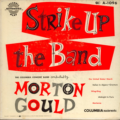 Strike Up the Band: Morton Gould