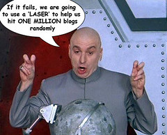Dr Evil and his one million blog list