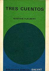 Flaubert Tres Cuentos