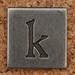 Pewter Lowercase Letter k