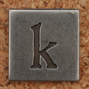 Pewter Lowercase Letter k