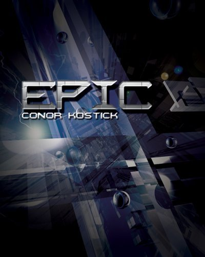 The cover of Epic by Conor Kostick at amazon.com