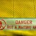 Danger, Not A Waiting Area
