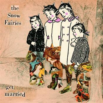 Get Married - The Snow Fairies