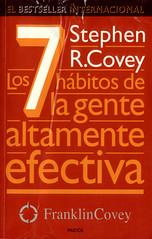 Los 7 Hábitos De La Gente Altamente Efectiva [Stephen R Covey]