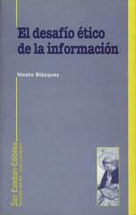 El Desafío Ético De La Información [Niceto Blázquez]