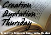 Creation Quotation Thursday #3 has been posted!