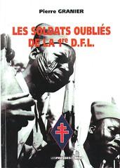 Les soldats oubliés de la 1ère DFL par Pierre Granier (BM 24)