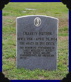 Charley Patton's Grave