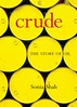 Crude - The Story of Oil