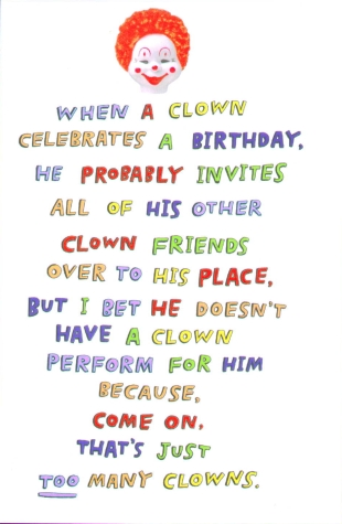 funny birthday notes. Clowns are damn funny. Tagged as: birthday, cards, clowns