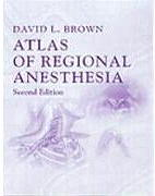 Atlas of Regional Anesthesia