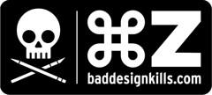 Bad Design Kills—Command Z