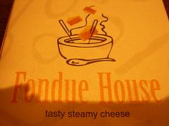 Fondue House